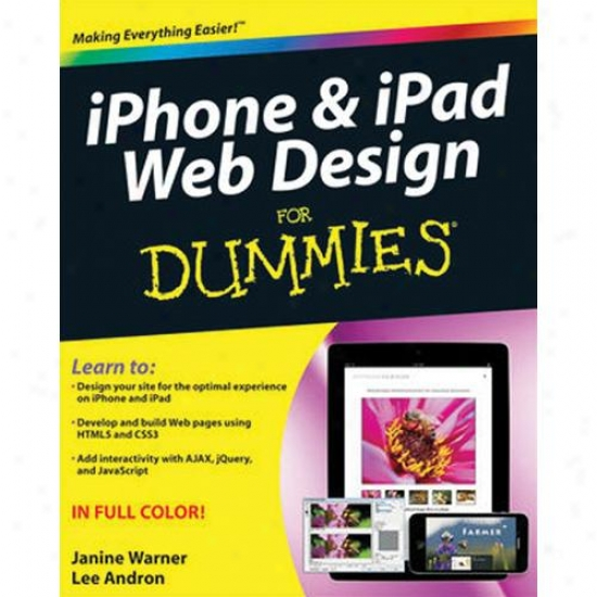 Wiley Iphone & Ipad Web Design For Dummies In proportion to Janine Warner Paperback