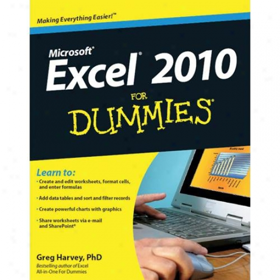 Wiley Microsoft Excel 2010 For Dummies By Greg Harvey 0470489536