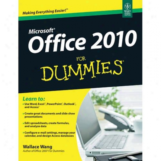 Wiley Microsoft Office 2010 For Dummies By Wallace Wang 0470489987