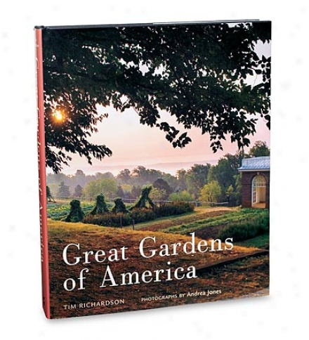 Great Gardens Of America By Tim Richardspn