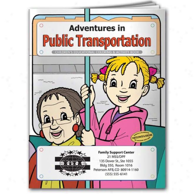 Coloring Book: Adventurws In Public Transportation