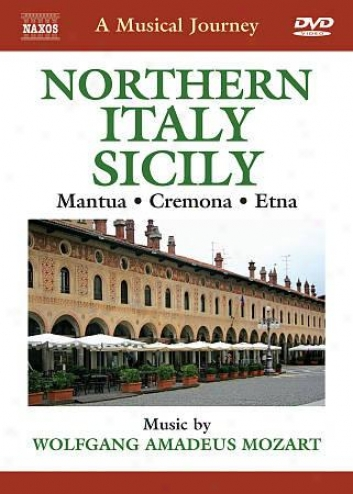 A Melodious Journey: Northern Italy/sicily - Mantua/cremona/etna