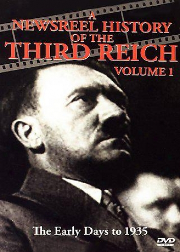 A Newsreel History Of The Third Reich - Volume 1