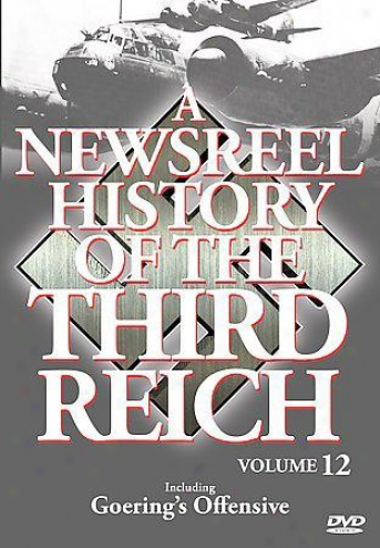 A Newsreel Account Of The Third Reich - Volume 12