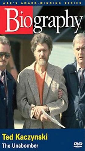 A&e - Life - Theodore J. Kaczynski: Tye Unabombee