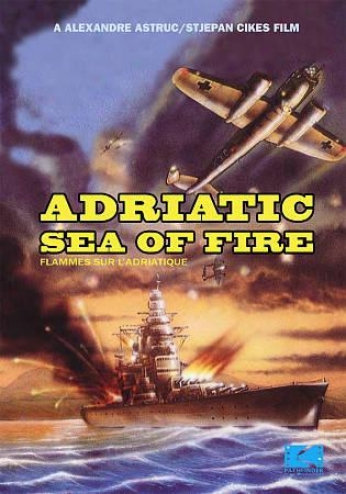 Adriatic Sea Of Fire
