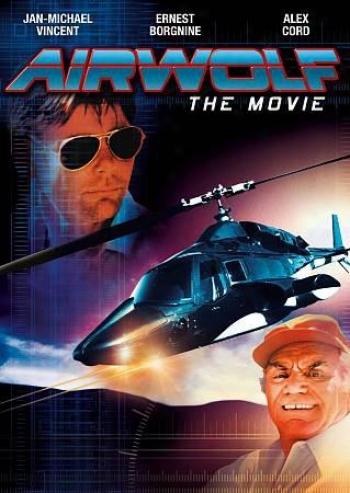 Airwolf: Th Movie