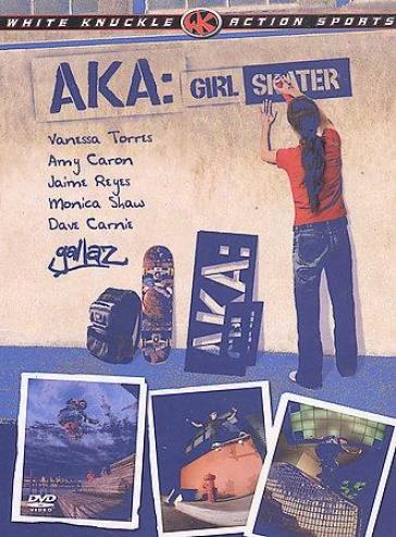 A.k.a. Girl Skater