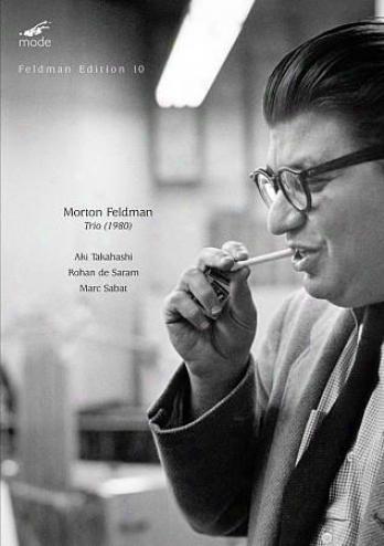 Aki Takahashi/rohaj De Saram/marc Sabat: Morton Feldman - Trio