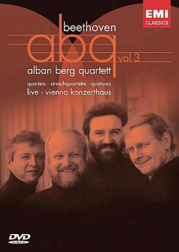 Alban Berg Quartett: Beethoven Complete Strengthen Quartets - Vol. 3