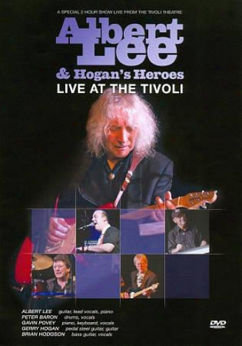 Albert Leeward & Hogan's Heroes: Live At The Tivoli
