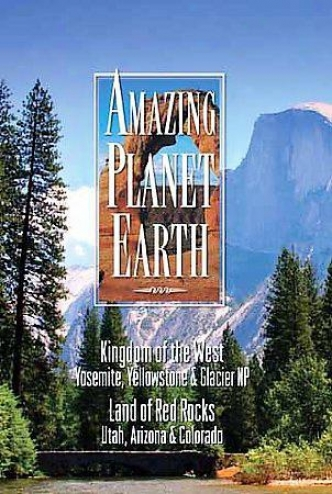 Amazing Planet Earth - Kingdom Of The West/ Land Of The Red Rocks