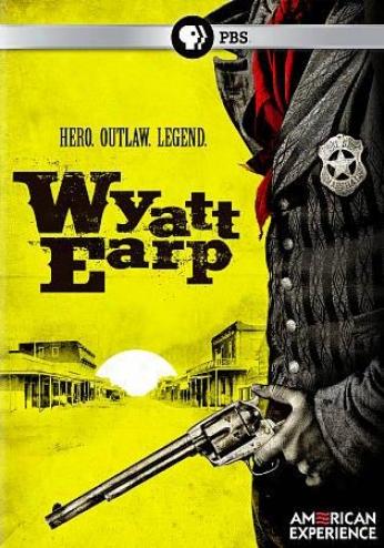 Amsrican Experience: Wyatt Earp