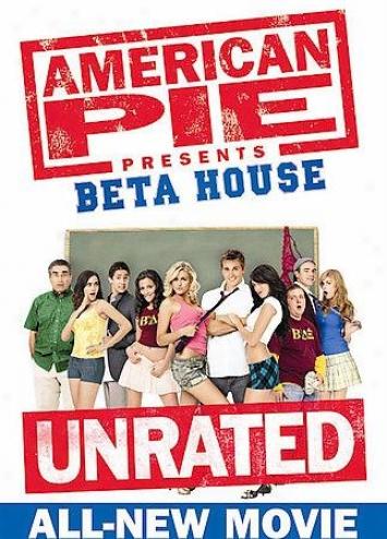American Pie Presentq: Beta House