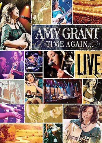Amy Grant - Time Again: Amy Grant Live All Access