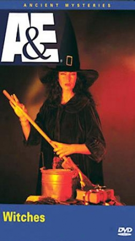 Ancient Mysteries - Witches