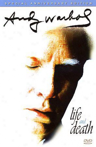 Andy Warhol - Life And Death