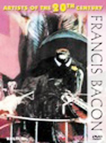 Artksts Of The 20th Centenary: Francis Bacon