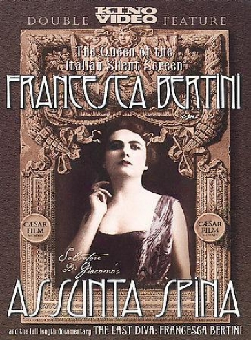 Assunta Spina/the Last Diva: Francesca Bertini