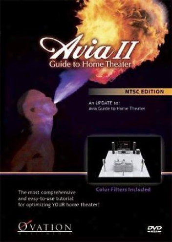 Avia Ii: Guide To Home Theater
