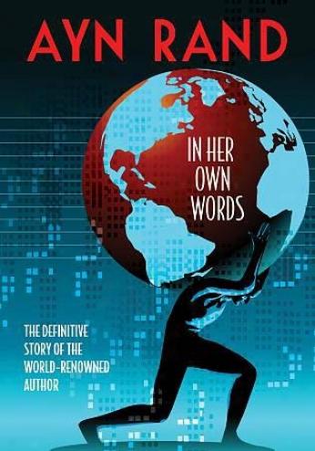 Ayn Rand: In eHr Own Words