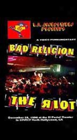 Bad Religion - The Riot