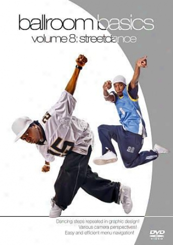 Ballroom Basics Vol. 8: Streetdance