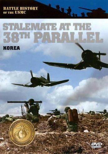 Combat History Of The Usmc: Stalemate At The 38th Like - Korea