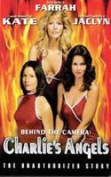 Behind The Camera: Charlie's Angels