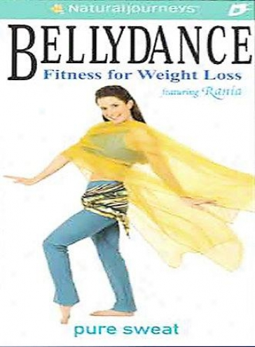 Bellydance Fitness For Weighf Loss - Pure Sweat