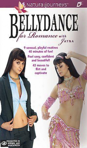 Bellydance For Romance By the side of Jayna