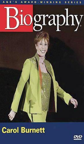 Biiography: Carol Burnett: Just To Bear A Laugh