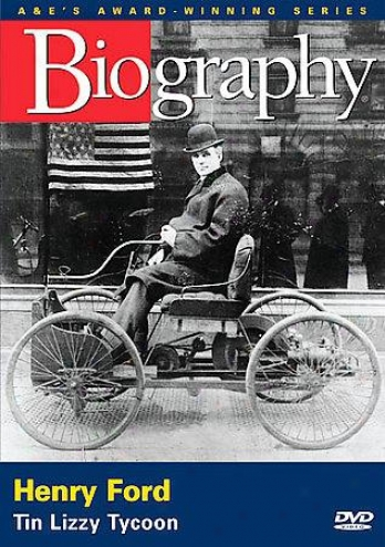 Biography - Henry Ford