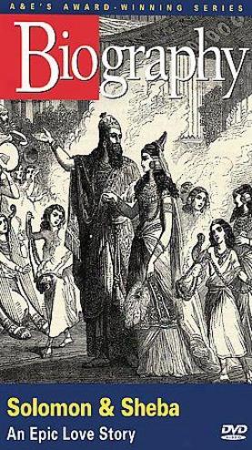 Biography - Solomon And Sheba