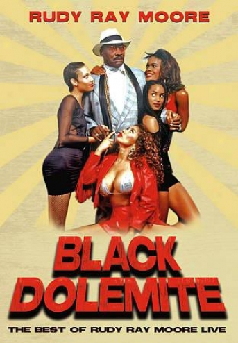 Black Dolemite: The Best Of Rudy Ray Moore Liive