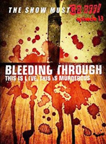 Bleeding Through - This Is Behave, This Is Murdetous
