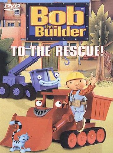 Bob The Builder - To The Rescue!