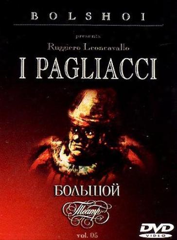 Bolshoi Ballet: I Pagliacci