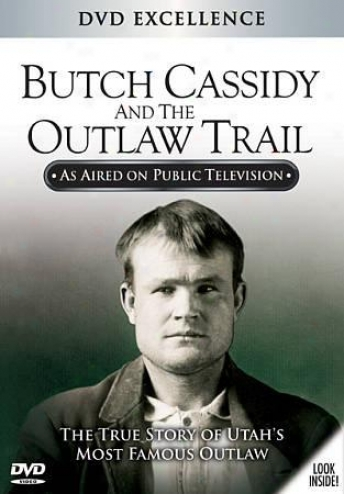 Butch Cassidy And The Robber Trail