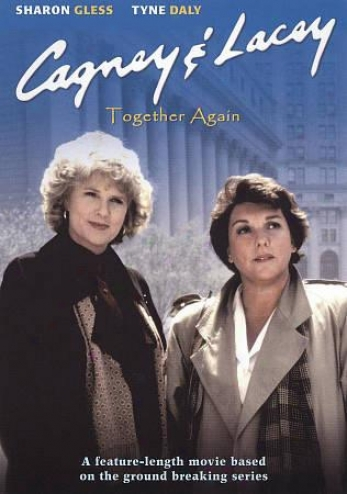 Cagney And Lacey: Together Agaun