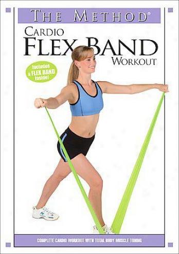 Cardio Flex Band Workout