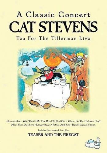 Cat Stevens - Tea For The Tillerman  A Classic Concert
