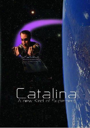 Catalina: A New Sort Of Suprehero