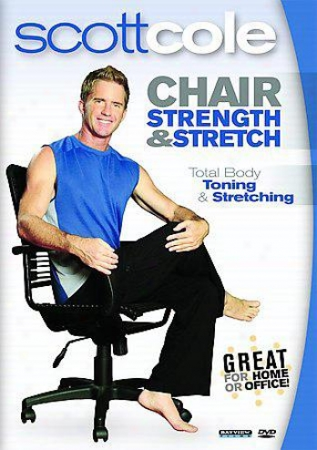 Chair Strength & Stretch With Scott Cole For All Fitness Levels