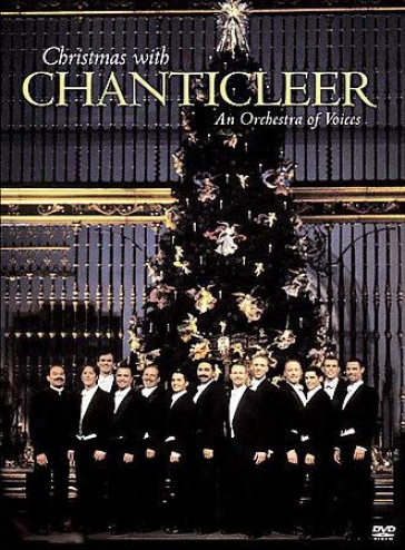 Chanticleer - Christmas With Chanticleer: An Orchestra Of Voices