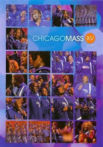 Chicago Mass Choir: Xv
