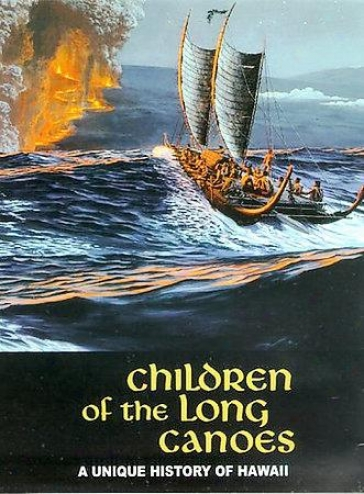 Children Of The Lojg Canoes