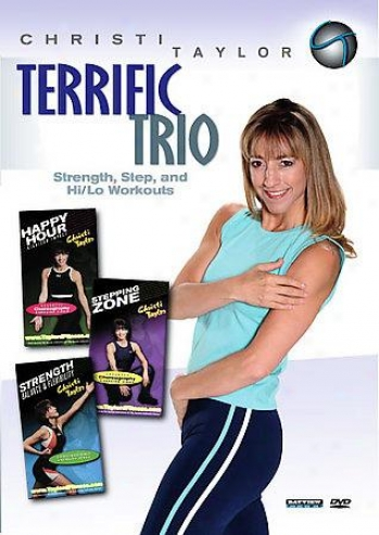 Christi Taylor: Terrific Trio Step And Hi/lo Aerobics