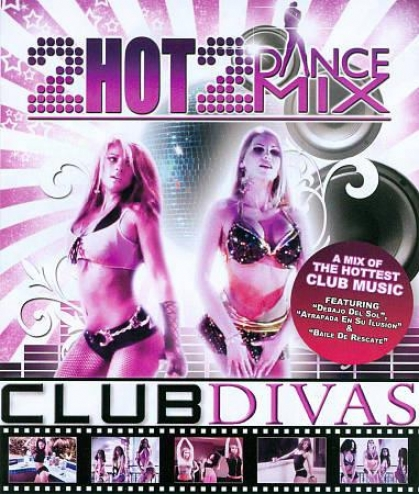 Club Divaz: 2 Hot 2 Dance Mix