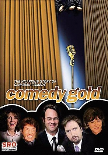 Comedy Gold - The Hilarious Hi~ Of Canadian Comedy